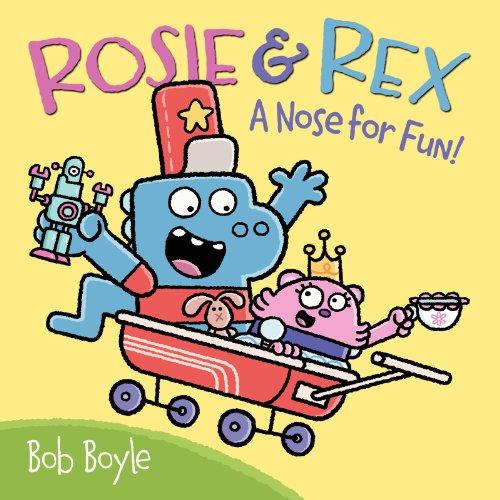 9780062211316: Rosie & Rex: A Nose For Fun!