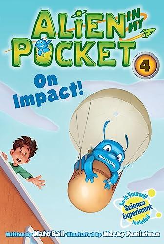 9780062216298: Alien in My Pocket #4: On Impact!