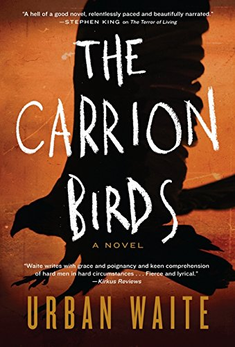 9780062216885: The Carrion Birds: A Novel