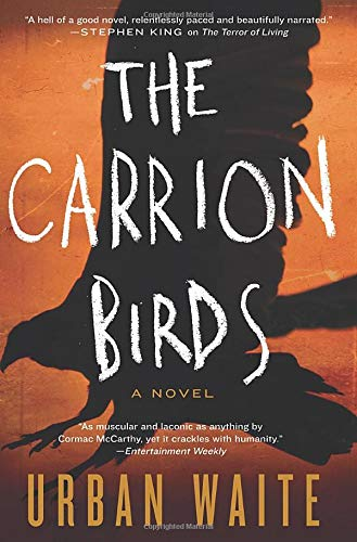 9780062216892: The Carrion Birds: A Novel