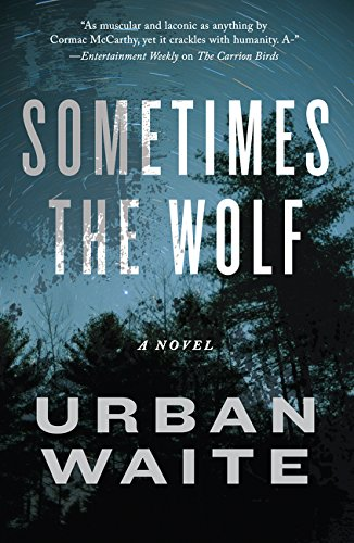 9780062216915: Sometimes the Wolf: A Novel