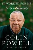 9780062217240: It Worked For Me Signed Edition: In Life And Leadership