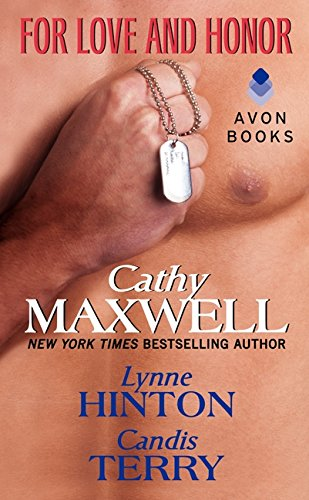 For Love and Honor: Maxwell, Cathy, Hinton,