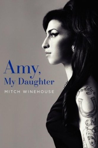 9780062218353: Amy, My Daughter