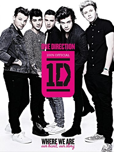 9780062219046: One Direction: Where We Are: Our Band, Our Story: 100% Official