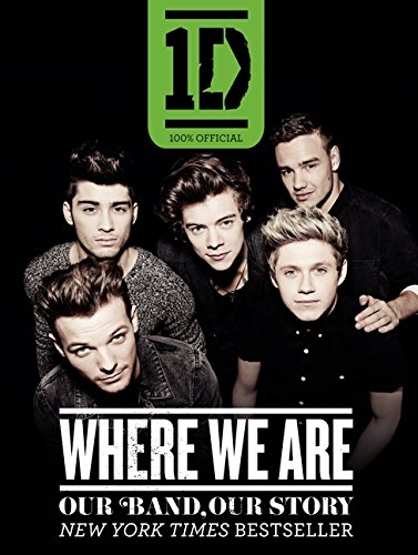 9780062219053: One Direction: Where We Are: Our Band, Our Story: 100% Official