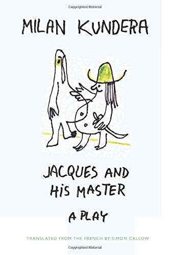 9780062219077: Jacques and His Master: A Play