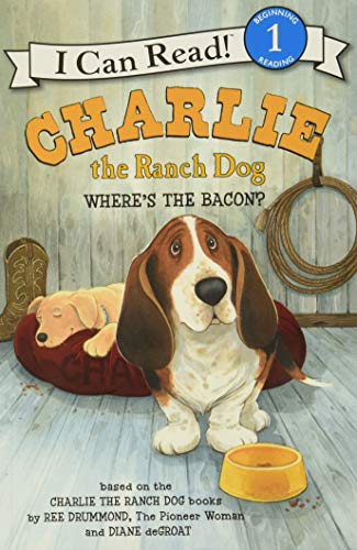 Charlie the Ranch Dog: Where's the Bacon? (I Can Read Book 1): Drummond, Ree
