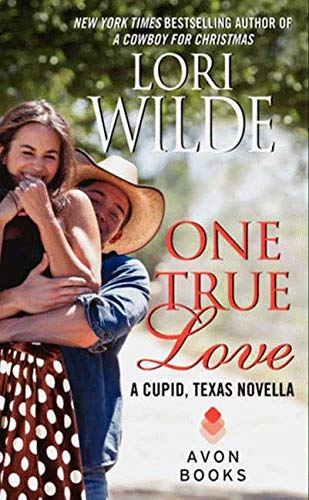 9780062219329: One True Love: A Cupid, Texas Novella