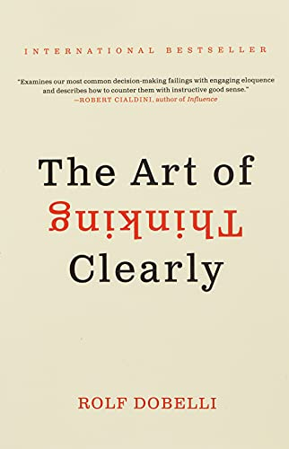 9780062219695: The Art of Thinking Clearly