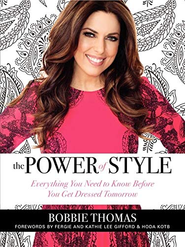 9780062219749: The Power of Style: Everything You Need to Know Before You Get Dressed Tomorrow