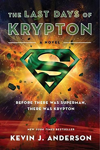 9780062219855: The Last Days of Krypton: A Novel