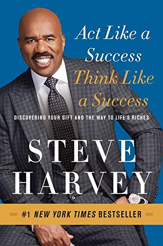 9780062220332: Act Like a Success, Think Like a Success: Discovering Your Gift and the Way to Life's Riches