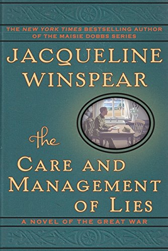 9780062220509: The Care and Management of Lies: A Novel of the Great War