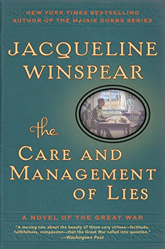 9780062220516: The Care and Management of Lies: A Novel of the Great War