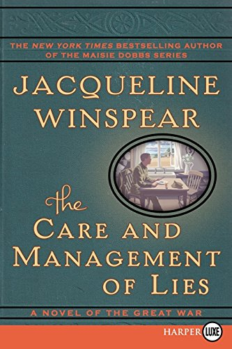 9780062220530: The Care and Management of Lies: A Novel of the Great War