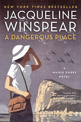 9780062220561: A Dangerous Place: A Maisie Dobbs Novel