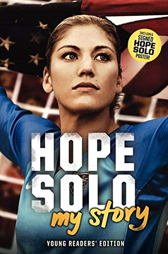 9780062220653: Hope Solo: My Story Young Readers' Edition