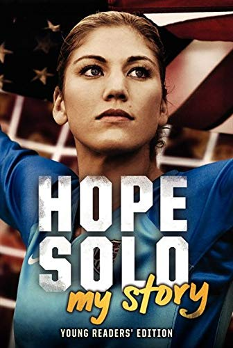9780062220660: Hope Solo: My Story Young Readers' Edition