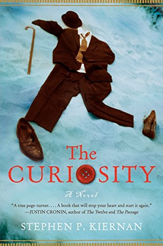 The Curiosity (FIRST EDITION): Kiernan, Stephen P.