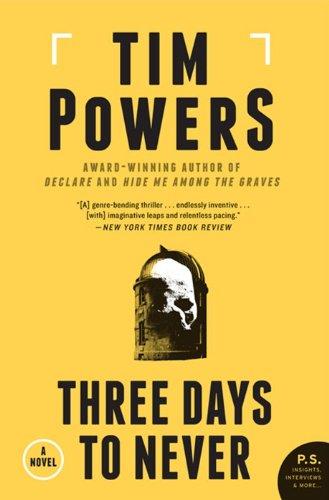 9780062221391: Three Days to Never: A Novel