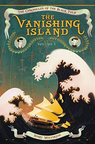 9780062221902: The Vanishing Island (Chronicles of the Black Tulip)