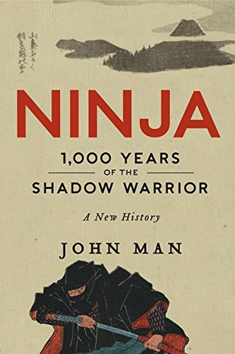 9780062222022: Ninja: 1,000 Years of the Shadow Warrior