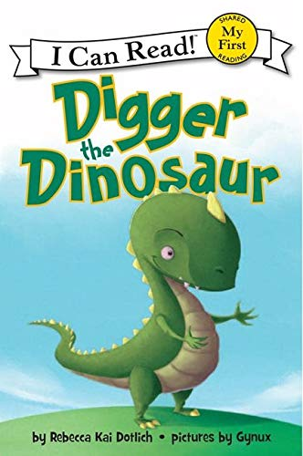 9780062222213: Digger the Dinosaur (My First I Can Read - Level Pre1 (Quality))