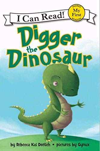9780062222220: Digger the Dinosaur (My First I Can Read)