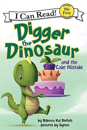 9780062222244: Digger the Dinosaur and the Cake Mistake