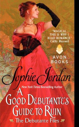 9780062222503: A Good Debutante's Guide to Ruin (The Debutante Files)