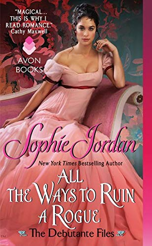 9780062222527: All the Ways to Ruin a Rogue: The Debutante Files
