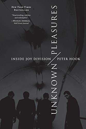 9780062222572: Unknown Pleasures: Inside Joy Division