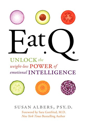 9780062222763: Eat Q: Unlock the Weight-Loss Power of Emotional Intelligence