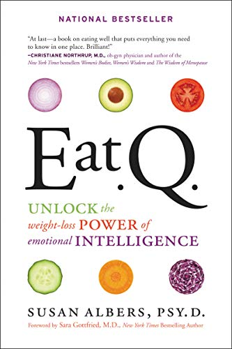 9780062222770: Eat Q: Unlock the Weight-Loss Power of Emotional Intelligence