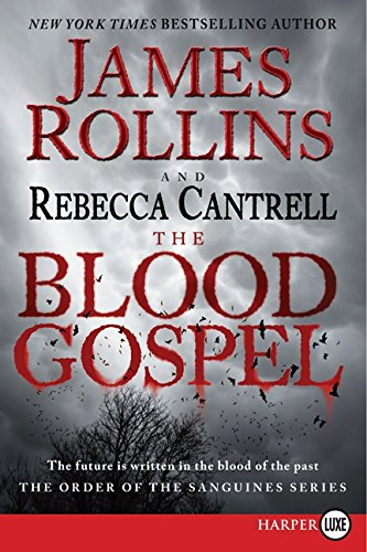 9780062222848: The Blood Gospel: The Order of the Sanguines Series