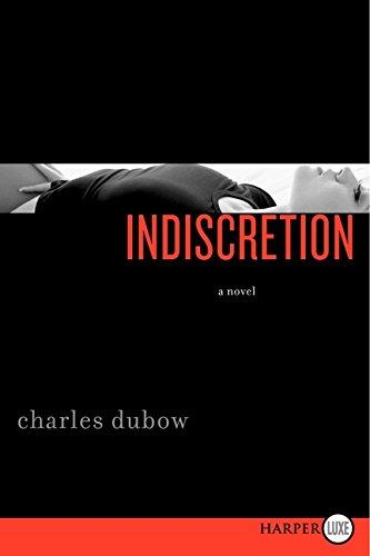 Indiscretion: Dubow, Charles