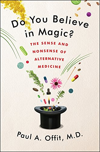 Do You Believe in Magic?: The Sense: Offit, Paul A.,