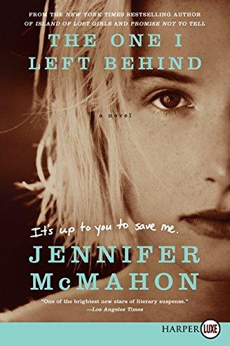 9780062223036: The One I Left Behind: A Novel