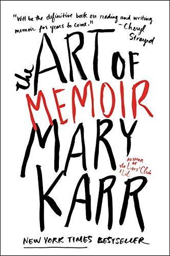 9780062223074: The Art of Memoir