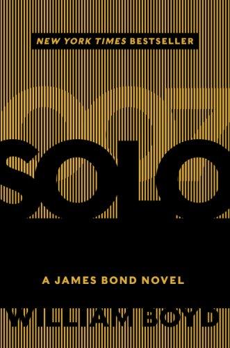 Solo: A James Bond Novel: Boyd, William