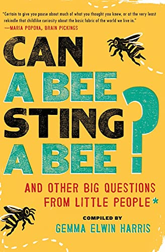 9780062223234: Can a Bee Sting a Bee?: And Other Big Questions from Little People