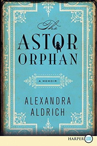 9780062223395: The Astor Orphan