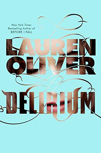 9780062223685: Delirium (Delirium Trilogy)