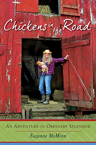 9780062223708: Chickens in the Road: An Adventure in Ordinary Splendor