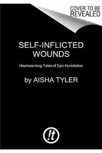 9780062223784: Self-Inflicted Wounds