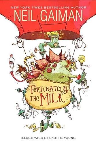 9780062224071: Fortunately, the Milk