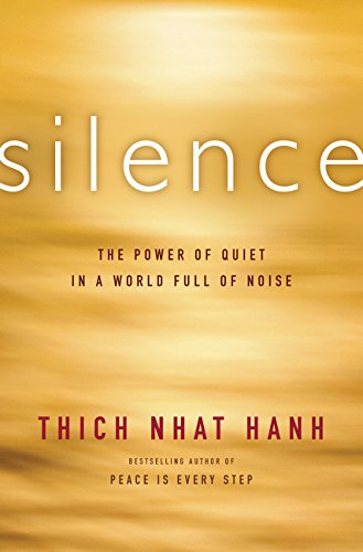 9780062224699: Silence: The Power of Quiet in a World Full of Noise