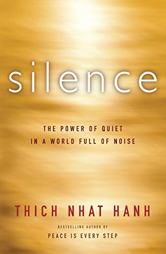 9780062224705: Silence: The Power of Quiet in a World Full of Noise