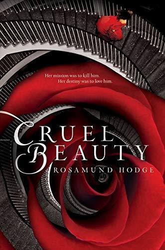 9780062224736: Cruel Beauty